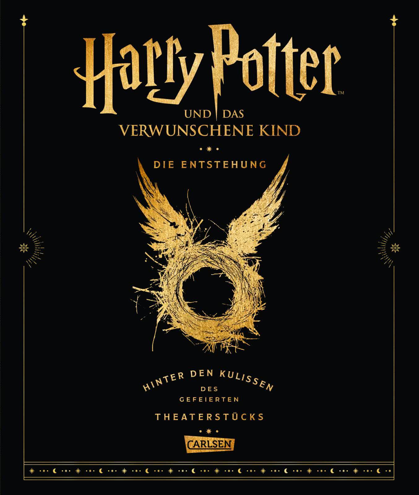 Harry Potter Und Das Verwunschene Kind Die Entstehung Hinter Den Kulissen Des Gefeierten Theaterstucks Carlsen