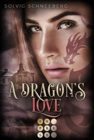 A Dragon's Love (The Dragon Chronicles 1)