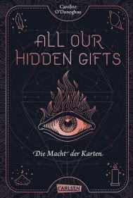 All our hidden gifts - Die Macht der Karten (All our hidden gifts 1)