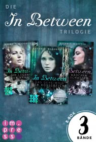 Alle Bände der »In Between«-Trilogie in einer E-Box!
