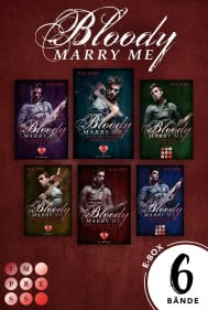 Bloody Marry Me: Sammelband der Rockstar-Vampire-Romance »Bloody Marry Me«