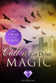 Call it magic: Alle fünf Bände der romantischen Urban-Fantasy-Reihe in einer E-Box!