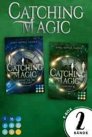 Catching Magic: Sammelband der packenden Urban Fantasy