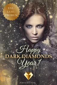 Happy Dark Diamonds Year 2017! 13 düster-romantische XXL-Leseproben