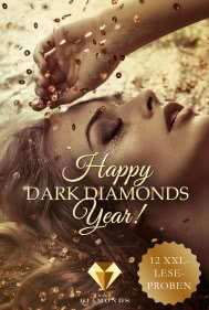 Happy Dark Diamonds Year 2018! 12 düster-romantische XXL-Leseproben