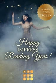 Happy Impress Reading Year 2020! 12 düster-romantische XXL-Leseproben