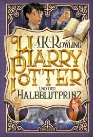 Harry Potter und der Halbblutprinz (Harry Potter 6)