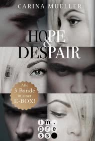 Hope & Despair: Alle Bände in einer E-Box!