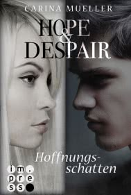 Hope & Despair 1: Hoffnungsschatten