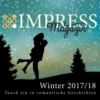 Impress Magazin Winter 2017/2018 (November-Januar): Tauch ein in romantische Geschichten