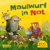 Pixi 2511: Maulwurf in Not
