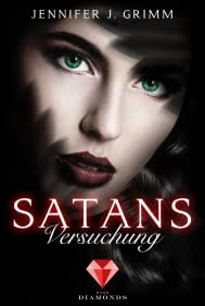 Satans Versuchung (Hell's Love 3)