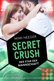 Secret Crush. Der Star der Mannschaft (Secret-Reihe)