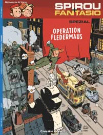 Spirou und Fantasio Spezial 9: Operation Fledermaus