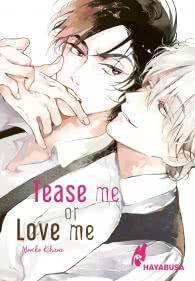 Tease me or Love me