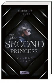The Second Princess. Vulkanherz