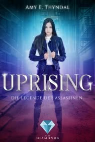 Uprising (Die Legende der Assassinen 1)
