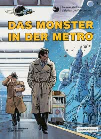 Valerian und Veronique 9: Das Monster in der Metro