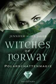 Witches of Norway 2: Polarschattenmagie
