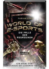 World of E-Sports: Die Falle der Assassinen