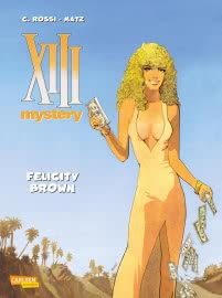 XIII Mystery 9: Felicity Brown