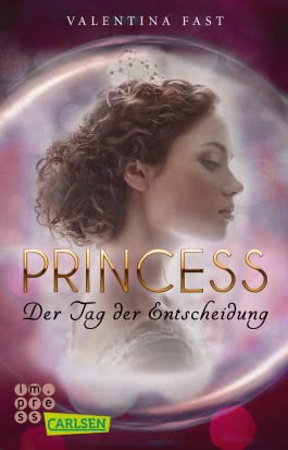 Royal: Princess. Der Tag der Entscheidung (Royal-Spin-off)